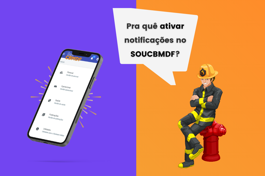 7 razões para ativar as notificações do SouCBMDF